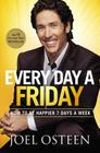 Every Day a Friday: How to Be Happier 7 Days a Week Cover Image