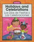 Holidays and Celebrations/Los Dias de Fiestas y Las Celebraciones (Wordbooks/Libros de Palabras) Cover Image