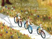 Mr. Reginald and the Bunnies Cover Image