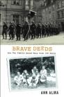 Brave Deeds: How One Family Saved Many from the Nazis Cover Image