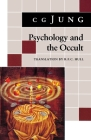 Psychology and the Occult: (from Vols. 1, 8, 18 Collected Works) Cover Image