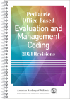 Pediatric Office-Based Evaluation and Management Coding: 2021 Revisions Cover Image