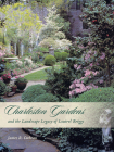Charleston Gardens and the Landscape Legacy of Loutrel Briggs Cover Image