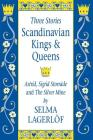 Scandinavian Kings & Queens: Astrid, Sigrid Storrade and the Silver Mine Cover Image