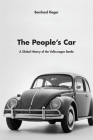 The People's Car: A Global History of the Volkswagen Beetle Cover Image