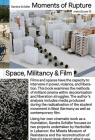 Sandra Schäfer: Moments of Rupture: Spaces, Militancy & Film Cover Image
