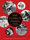 Babe Didrikson Zaharias: The Making of a Champion Cover Image