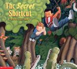 The Secret Shortcut Cover Image