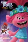 Trolls World Tour: The Junior Novelization (DreamWorks Trolls World Tour) Cover Image