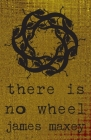 There Is No Wheel Cover Image