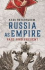 Russia as Empire: Past and Present Cover Image