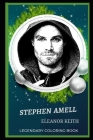 Stephen Amell Legendary Coloring Book: Relax and Unwind Your Emotions with our Inspirational and Affirmative Designs Cover Image
