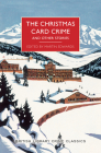 The Christmas Card Crime and Other Stories (British Library Crime Classics) Cover Image