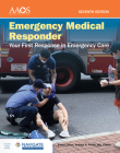 Emergency Medical Responder: Your First Response in Emergency Care Includes Navigate Advantage Access Cover Image