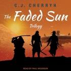 The Faded Sun Trilogy Lib/E Cover Image