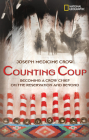 Counting Coup: Becoming a Crow Chief on the Reservation and Beyond Cover Image