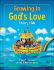 Growing in God's Love: A Story Bible Cover Image