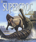 SuperCroc and the Origin of Crocodiles Cover Image