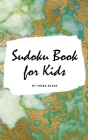 Sudoku Book for Kids - Sudoku Workbook (Small Hardcover Puzzle Book for Children) Cover Image