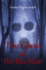 The Ghost of Bertha Mae Cover Image