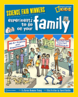 Science Fair Winners: Experiments To Do on Your Family Cover Image