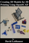 Creating 3D Models for 3D Printing Using OpenSCAD Cover Image