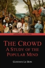 The Crowd: A Study of the Popular Mind (Graphyco Editions) Cover Image