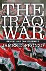 The Iraq War: Origins and Consequences Cover Image