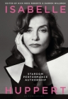 Isabelle Huppert: Stardom, Performance, Authorship Cover Image
