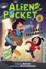 Alien in My Pocket #8: Space Invaders Cover Image
