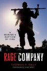 Rage Company: A Marine's Baptism by Fire Cover Image