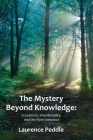 The Mystery Beyond Knowledge: Scepticism, Intentionality, and the Non-Conscious Cover Image