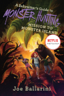 A Babysitter's Guide to Monster Hunting #3: Mission to Monster Island (Babysitter's Guide to Monsters #3) Cover Image