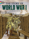 The Story of World War I Coloring Book (Dover Coloring Books for Children) Cover Image