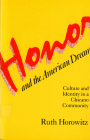 Honor and the American Dream: Culture and Identity in a Chicano Community Cover Image