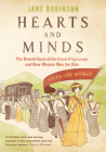Hearts And Minds: The Untold Story of the Great Pilgrimage and How Women Won the Vote Cover Image