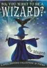 So, You Want to Be a Wizard? (Poetry) Cover Image