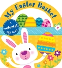 Carry-along Tab Book: My Easter Basket (Lift-the-Flap Tab Books) Cover Image