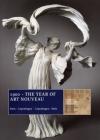 1900 ~ The Year of Art Nouveau: Paris ~ Copenhagen · Copenhagen ~ Paris Cover Image
