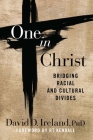 One in Christ: Bridging Racial & Cultural Divides Cover Image