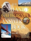 The Handy California Answer Book (Handy Answer Books) Cover Image