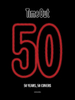 Time Out 50: 50 years, 50 covers Cover Image