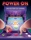 Power On: The History of Gaming Cover Image