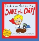 Jack and Maggie May Save the Day Cover Image