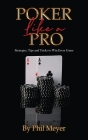 Poker Like a Pro: Strategies, Tips and Tricks to Win Every Game Cover Image
