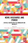 News Discourse and Power: Critical Perspectives on Journalism and Inequality Cover Image