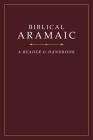 Biblical Aramaic: A Reader and Handbook Cover Image