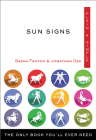 Sun Signs Plain & Simple: The Only Book You'll Ever Need (Plain & Simple Series) Cover Image
