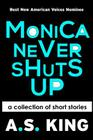 Monica Never Shuts Up Cover Image