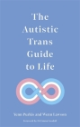 The Autistic Trans Guide to Life Cover Image